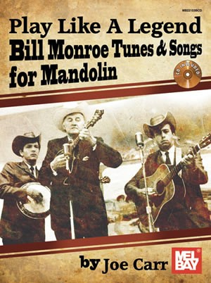 Bill Monroe Tunes and Songs