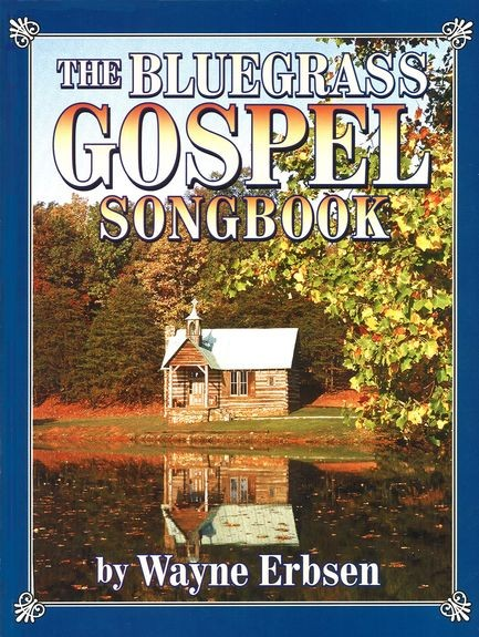 Mel Bay - GOS101 Bluegrass Gospel Songb