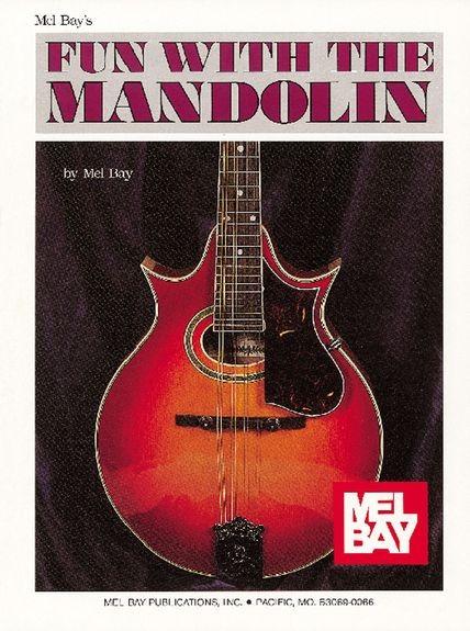 Mel Bay - MB93258 Fun with the mandolin