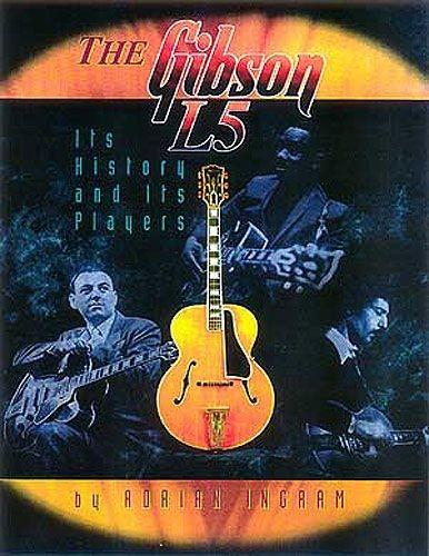 HAL LEONARD - HL00000216 The Gibson L5