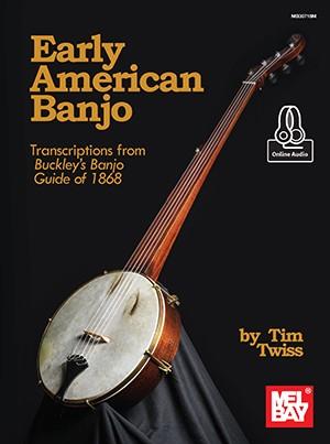 Mel Bay - MB30718M Early American Banjo