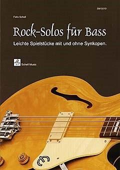 Felix Schell - SM5510 Rock Solos für Bass