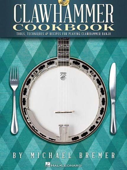 HAL LEONARD - HL00118354 Clawhammer Cookbook