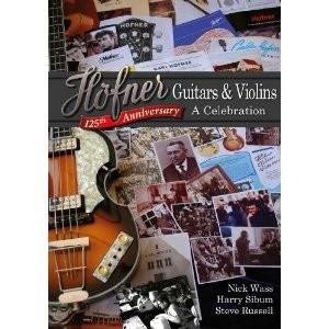 Höfner - Höfner Guitars and Violins A