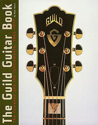 HAL LEONARD - HL00330502 Guild Guitar Book