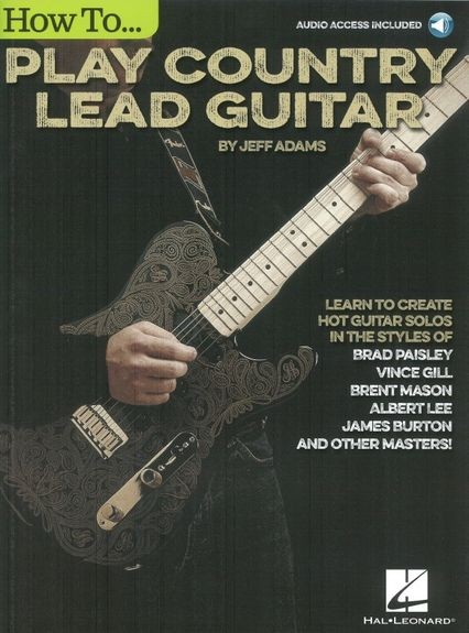 HAL LEONARD - How to play Country LeadGuitar